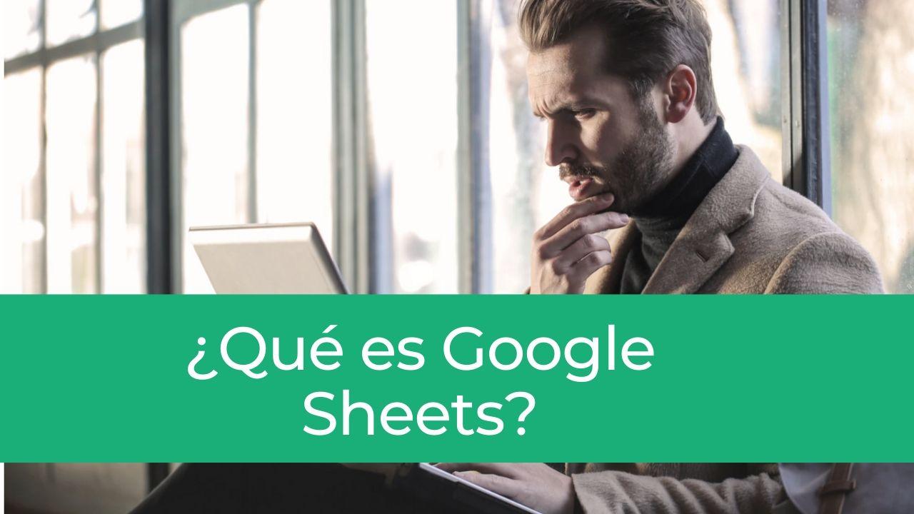 qué es google sheets